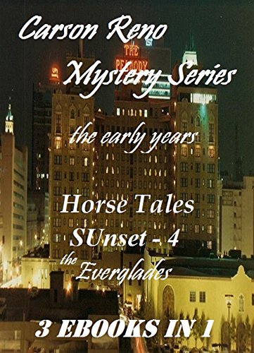 Carson Reno Mystery Series - the early years (English Edition)