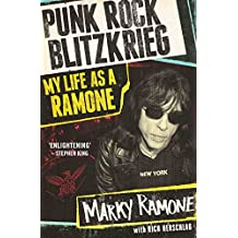 Punk Rock Blitzkrieg - My Life As A Ramone