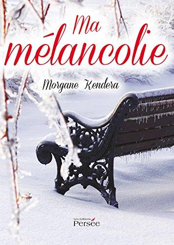 Lire un Ma Mélancolie pdf, epub ebook