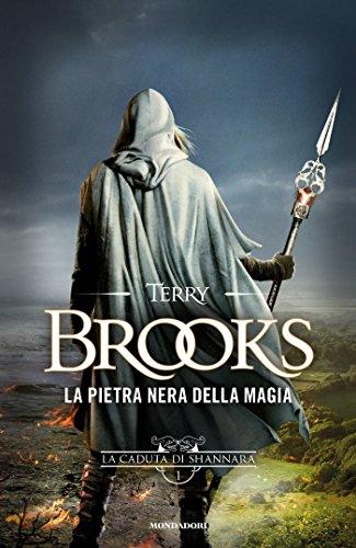 La pietra nera della magia italian edition ebook terry brooks la pietra nera della magia italian edition by brooks terry fandeluxe Gallery