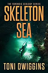 Skeleton Sea (The Forensic Geology Series Book 4) (English Edition)