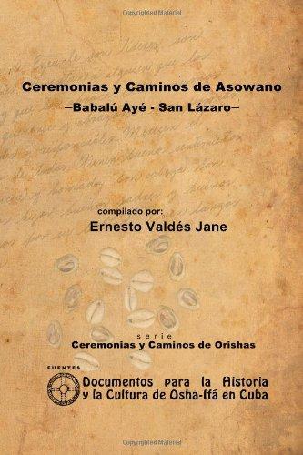Ceremonias Y Caminos De Asowano, -Babalu Aye - San Lazaro-