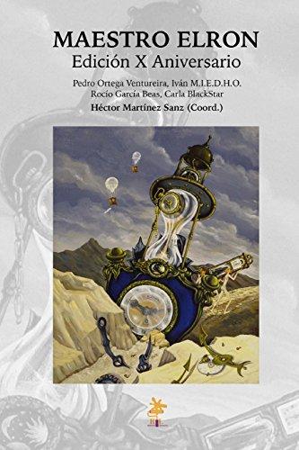 Maestro Elron: Edición X Aniversario