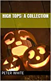 High Tops: A collection (English Edition)