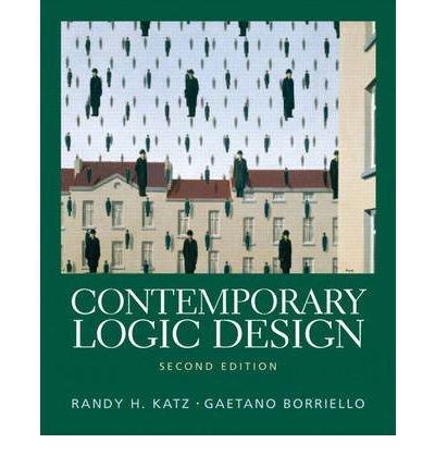 [( Contemporary Logic Design (Revised) By Katz, Randy H ( Author ) Paperback Dec - 2004)] Paperback