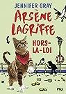 1. Arsène Lagriffe : Hors-la-loi (1) par GRAY