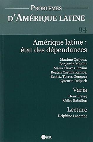Problemes Amerique Latine 94 3 2014 Amerique Latine Etat des Dependances