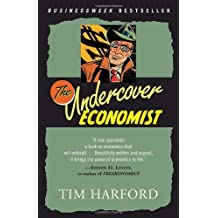 The Undercover Economist by Tim Harford (2007-01-30)