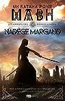 Les amants des Pierres Levées, tome 1 : Un katana pour Mabh par Margaud
