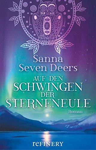 Auf den Schwingen der Sterneneule: Indianer-Roman mit der perfekten Kombination aus Action, Liebe und Mystik