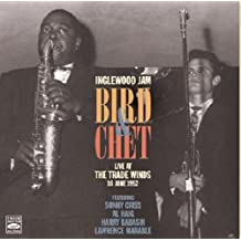 Bird & Chet - Live At The Trade Winds 1952 [Import anglais]