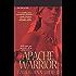 Apache Warrior (Zebra Historical Romance)