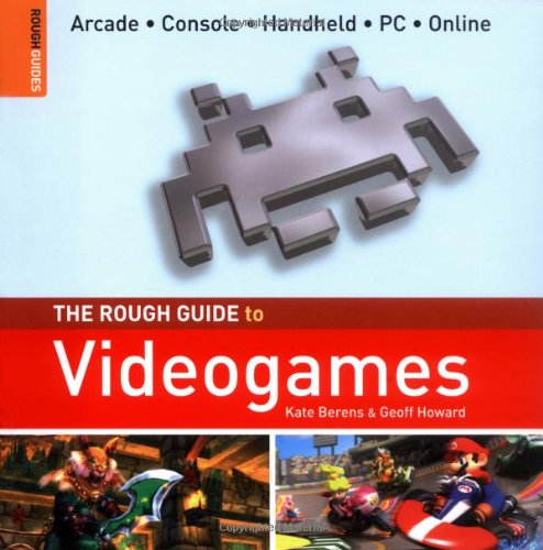 The Rough Guide to Videogames (Rough Guide Specials) por Kate Berens