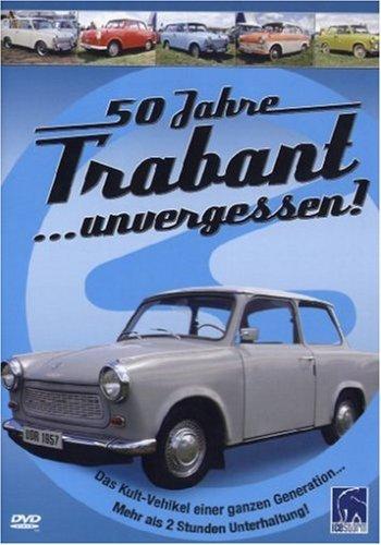 Preisvergleich Produktbild 50 Jahre Trabant ...unvergessen! [DVD]