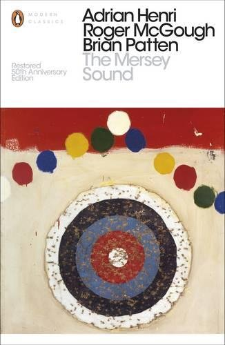 The Mersey Sound (Penguin Modern Classics) por Mersey Poets