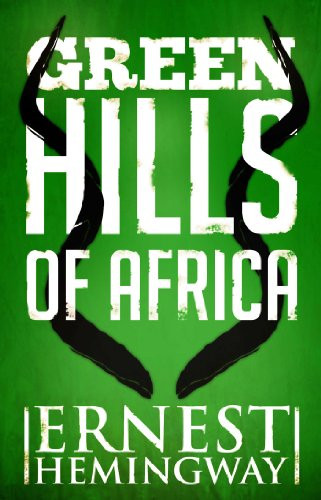 Green Hills of Africa (English Edition)