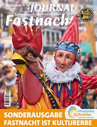 Journal der Schwäbisch Alemannischen Fastnacht 2016: Narrenbote Nr. 39 (Journal der Schwäbisch Alemanischen Fastnacht)