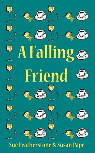 A Falling Friend by [Featherstone, Sue, Pape, Susan]