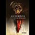 Aeternia - tome 01 - La marche du prophète: La Marche du Prophète