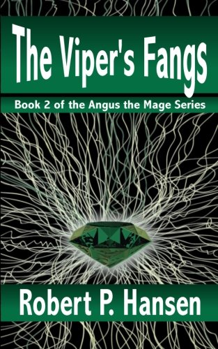 The Viper's Fangs: Volume 2 (Angus the Mage)
