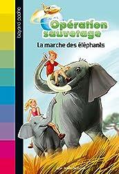 Opération sauvetage, Tome 2 : La marche des éléphants