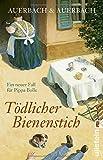 Tödlicher Bienenstich von Auerbach & Auerbach