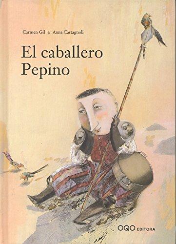 El caballero Pepino (colección Q) por Carmen Gil Martinez