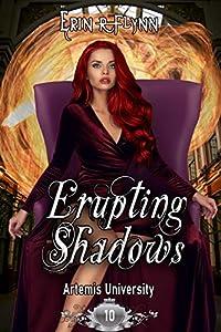Erupting Shadows (Artemis University Book 10) (English Edition)