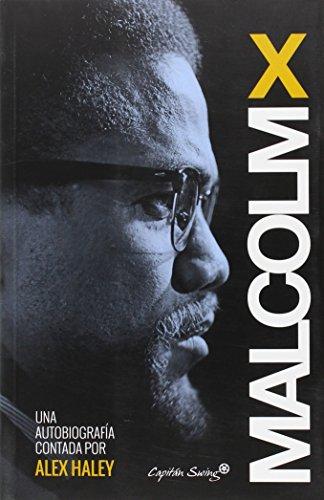 Autobiografía (Entrelineas) por Malcom X