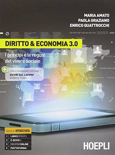 Diritto & economia 3.0. Con e-book. Con espansione online. Per le Scuole superiori