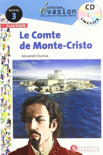 EVASION CLASSIQUE NIVEAU 3 LE COMTE DE MONTE CRISTO + CD (Evasion Lectures FranÇais) - 9788496597624