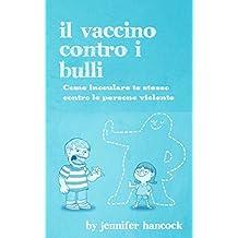 Il vaccino contro i bulli