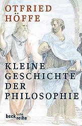 Kleine Geschichte der Philosophie (Beck'sche Reihe, Band 1597)