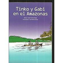TINKO Y GABI EN EL AMAZONAS