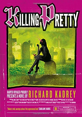 Killing Pretty (Sandman Slim, Book 7) (Sandman Slim 7) by Richard Kadrey (2015-07-30)