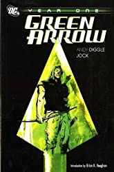Green Arrow: Year One by Andy Diggle (2009-06-26)