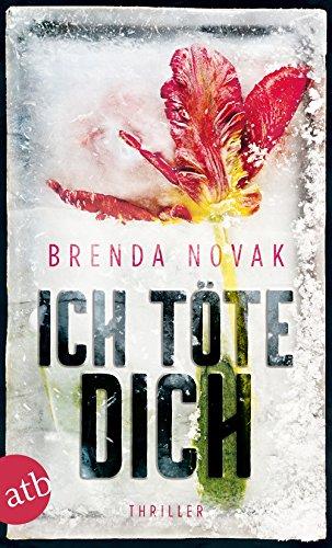 Novak, Brenda: Ich töte dich