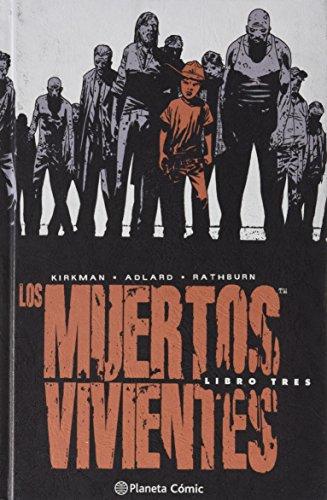 Los muertos vivientes (Edición integral) nº 03 (Los Muertos Vivientes integral) por Charlie Adlard