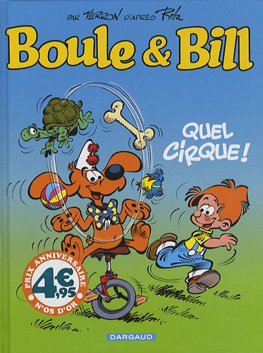Boule et Bill : Quel cirque ! (petit format)
