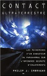Contact ultraterrestre - Les recherches d'un enquêteur...