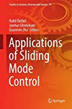 Applications of Sliding Mode Control (Studies in Systems, Decision and Control, Band 79)