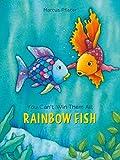 You Can't Win Them All, Rainbow Fish (Der Regenbogenfisch)
