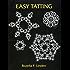 Easy Tatting (Dover Knitting, Crochet, Tatting, Lace)