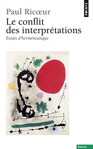 Le Conflit des interprétations. Essais d'herméneutique (1)