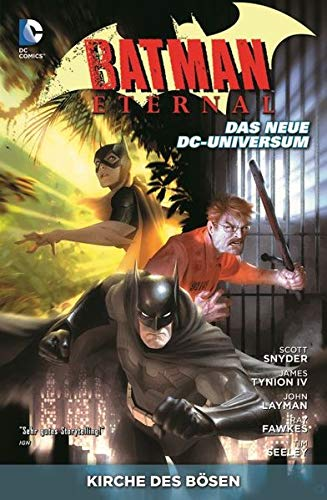 Batman Eternal: Bd. 2: Kirche des Bösen