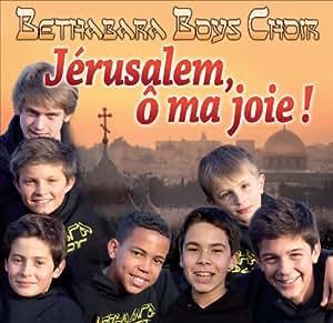 Jérusalem, ô ma joie !