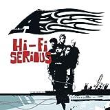 Songtexte von A - Hi-Fi Serious