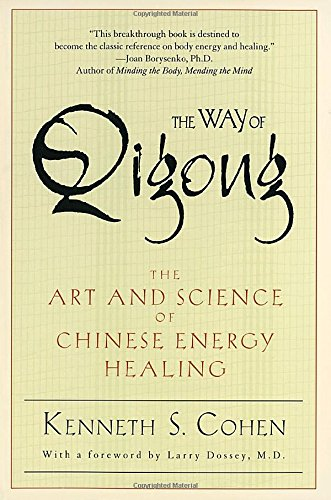 the-way-of-qigong-the-art-and-science-of-chinese-energy-healing