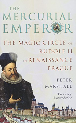 The Theatre Of The World: The Magic Circle of Rudolf II in Renaissance Prague