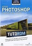 Tutorom Adobe Photoshop CS5 : Compositing avancé...